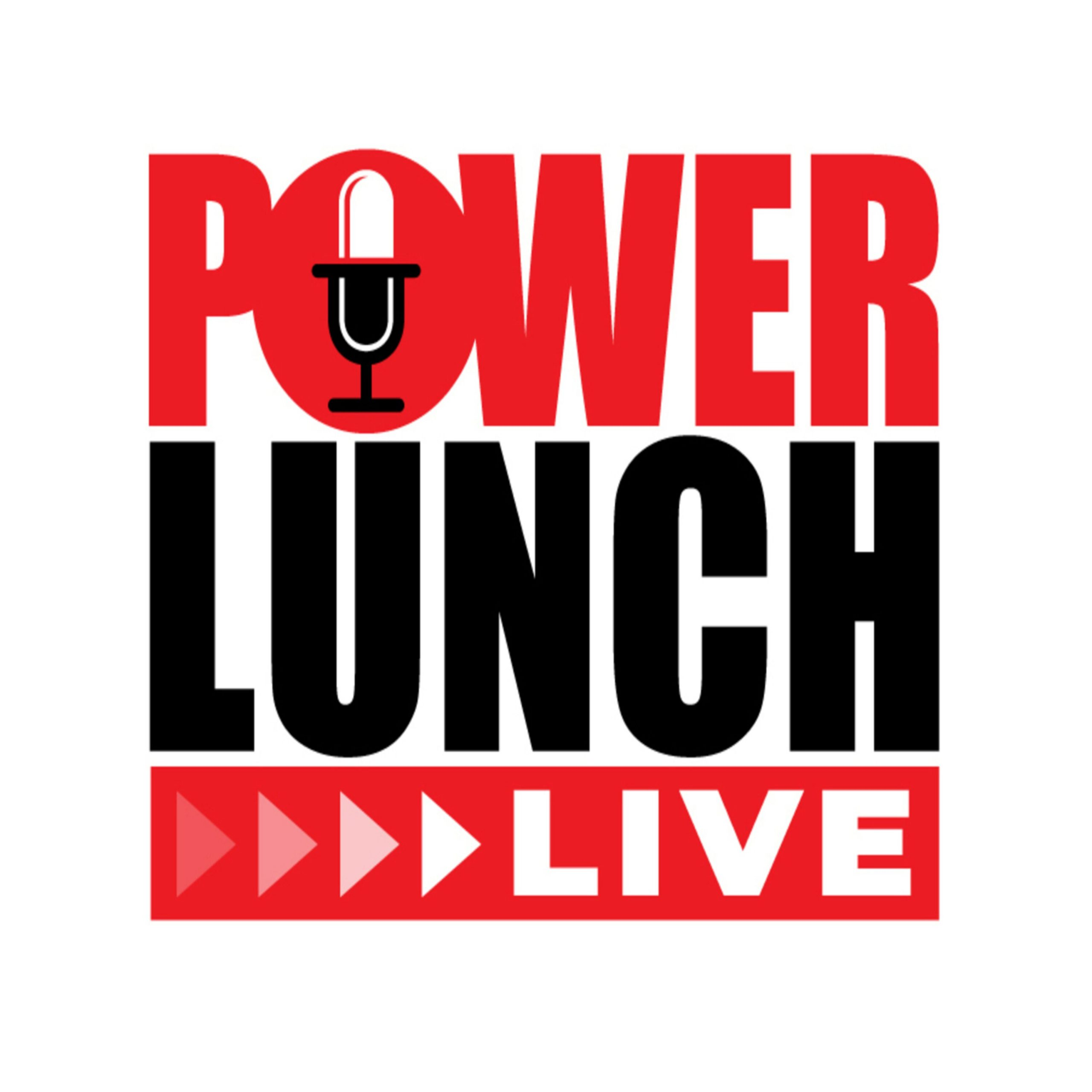 PowerLunchLive Podcast